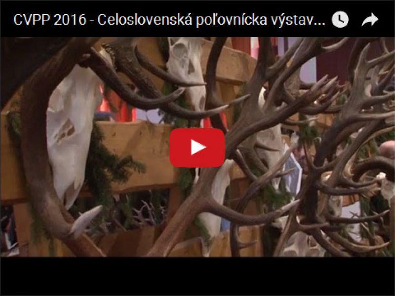CVPP 2016 - Celoslovenská poľovnícka výstava Poľovníctvo a príroda